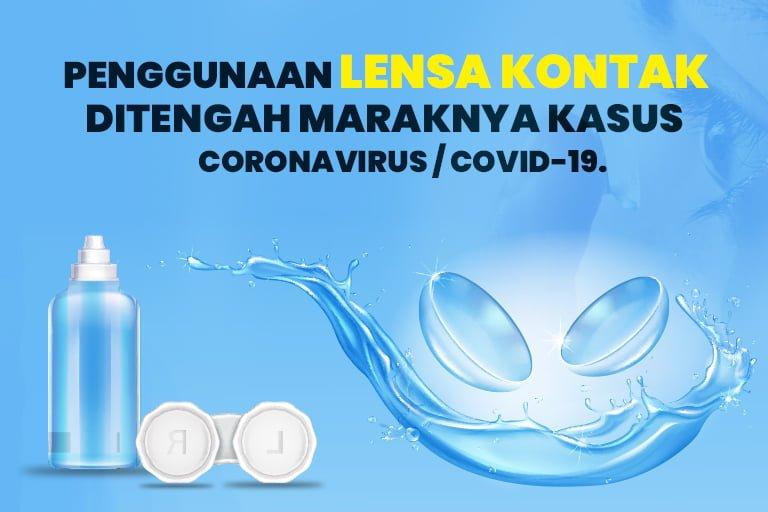 CORE (Center for Ocular Research & Education) memberikan press release terkait penggunaan lensa kontak ditengah maraknya kasus Coronavirus / COVID-19.